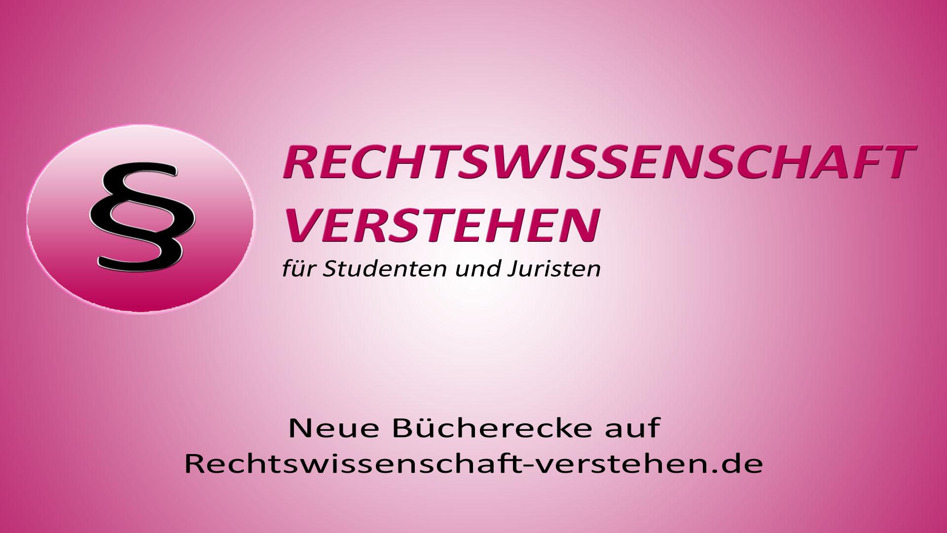 Neue Bücherecke auf Rechtswissenschaft-verstehen.de | Rechtswissenschaft Blog