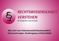 Wie wird man Patentanwalt/Patentanwältin? | Rechtswissenschaft Blog