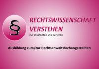 Rechtsanwaltsfachangestellte(r) von heute - Berufsbild auf Rechtswissenschaft-verstehen.de
